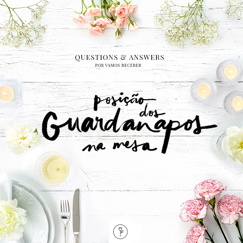 questions and answers - guardanapos mesa