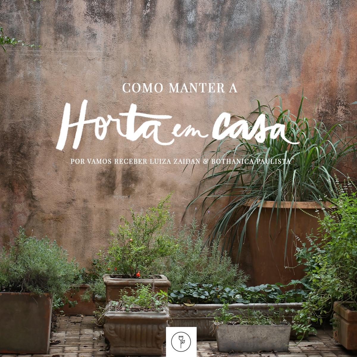 como manter uma horta em casa