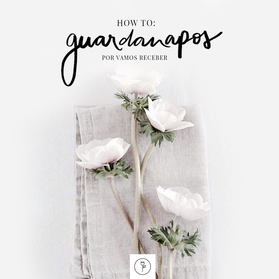 how to guardanapos