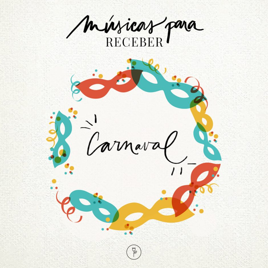 Músicas para Receber no Carnaval