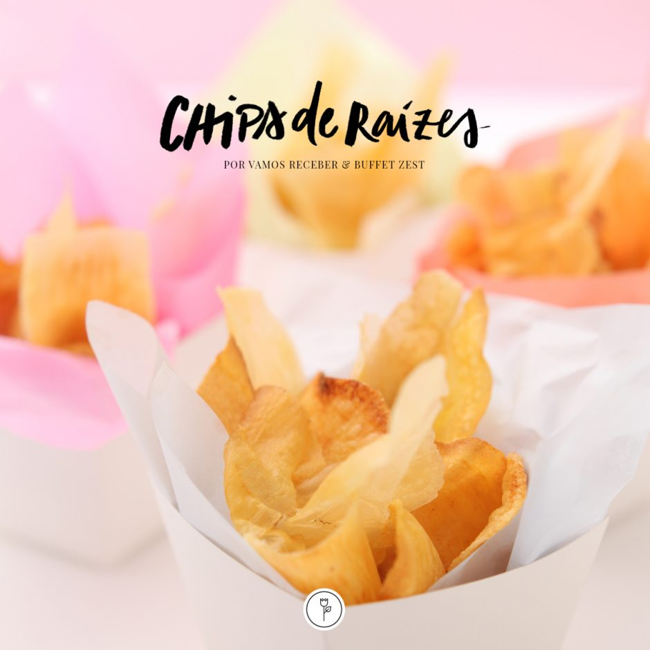 chips de raizes chamada receita