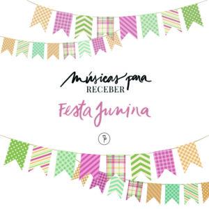 musicas para receber na festa junina