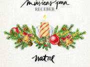 músicas para receber natal